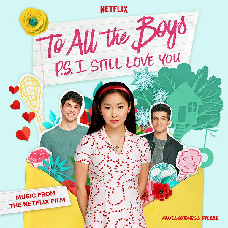 To+All+The+Boys+P.S.+I+Still+Love+You+soundtrack%0ACR%3A+Netflix
